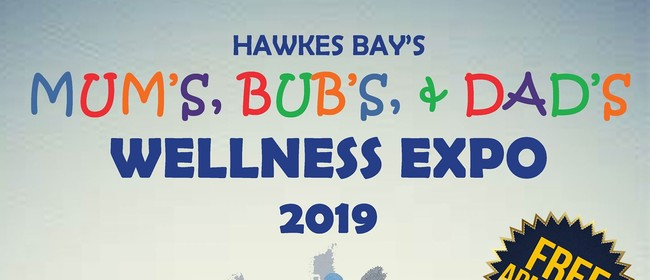 Hawkes Bay's Mum's, Bub's, & Dad's Wellness Expo 2019