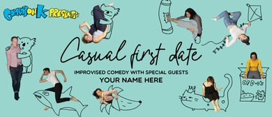 Improv Comedy Night: Casual First Date with Your Name Here