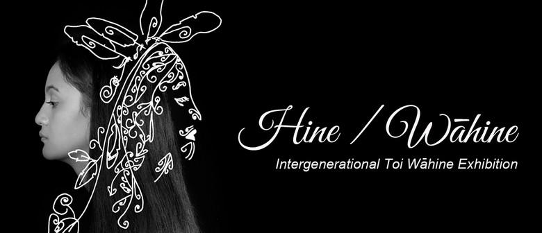 Toi Wāhine 2019 – Hine/Wāhine