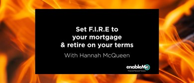 Set F.I.R.E. To Your Mortgage with Hannah McQueen