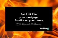 Image for event: Set F.I.R.E. To Your Mortgage with Hannah McQueen