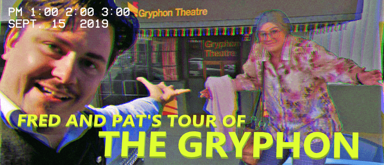 Fred & Pat's Tour of the Gryphon