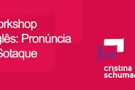 Workshop De Pronúncia De Inglês