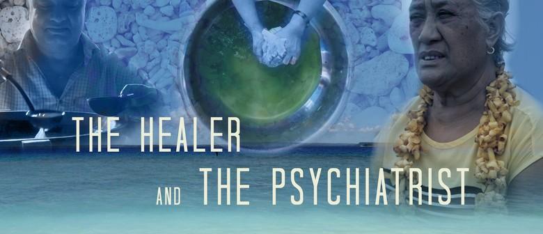 The Healer and the Psychiatrist (VSP Screening)