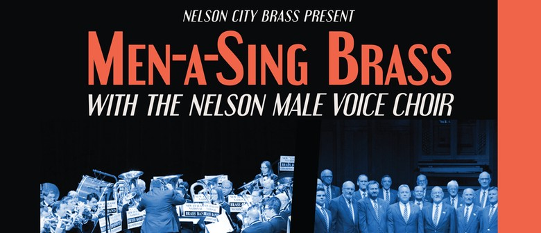 Men-a-Sing Brass featuring Nelson City Brass and the Nelson