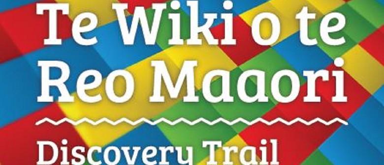 Te Wiki O Te Reo Maaori: Discovery Trail