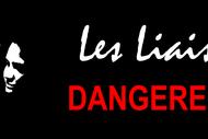 Image for event: Les Liaisons Dangereuses