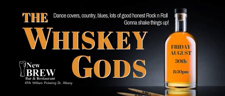 The Whiskey Gods