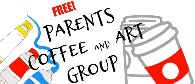 Parents Coffee & Art Group
