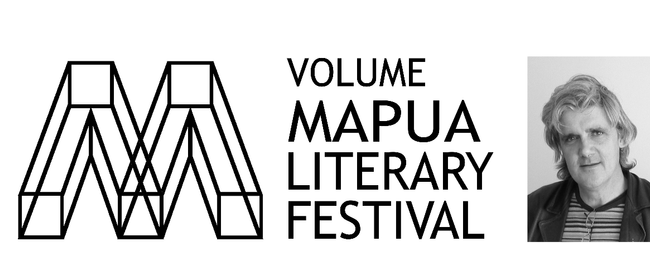 VOLUME Mapua Literary Festival: Gregory O'Brien