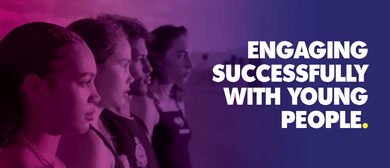 Engaging Successfully With Young People