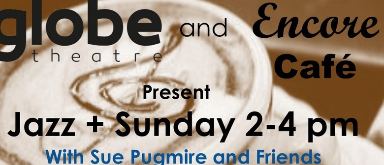 Jazz + Sunday: Sue Pugmire with Family Band & River Sisters