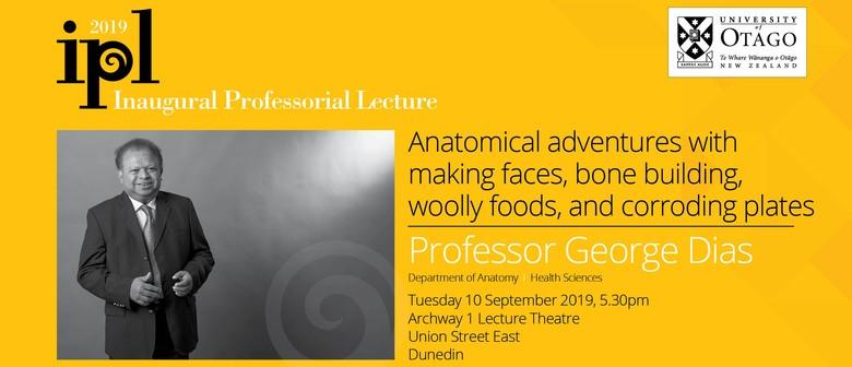 Inaugural Professorial Lecture – Professor George Dias