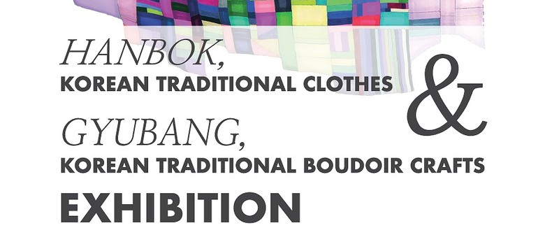 Korean Traditional Clothes and Boudoir Crafts Exhibition