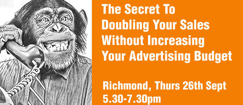The Secret To Doubling Your Sales Without Increasing Your Ad