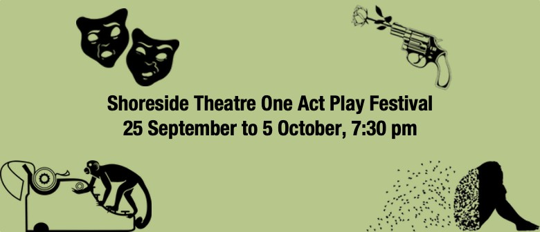 Shoreside Theatre Presents a One Act Play Festival
