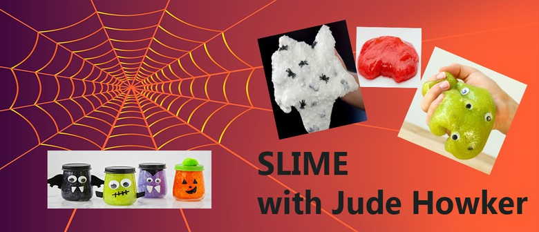 JHH4.1: Slime with Jude Howker: SOLD OUT