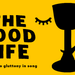 Nota Bene presents: The Good Life