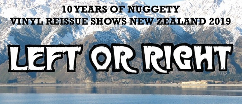 Left Or Right - 10 Years of Nuggety Vinyl Reissue Tour
