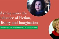 Image for event: Writing Under the Influence of Fiction, History, Imagination