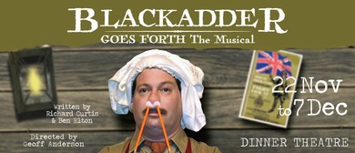Blackadder Goes Forth, The Musical - Dinner Theatre