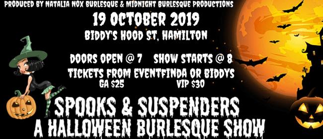 Spooks & Suspenders A Halloween Burlesque Show