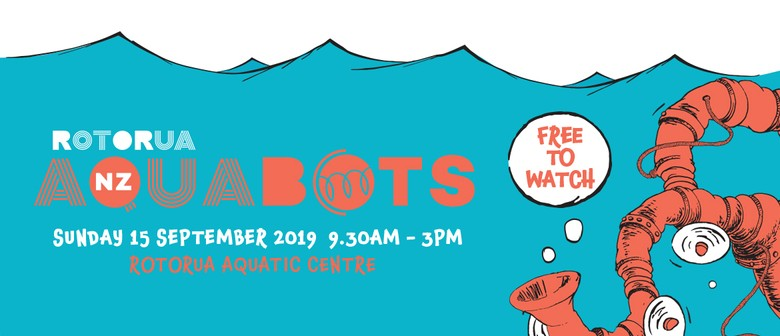 Rotorua AquaBots Take the Water