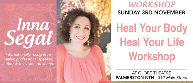 Inna Segal - Heal Your Body Heal Your Life Workshop