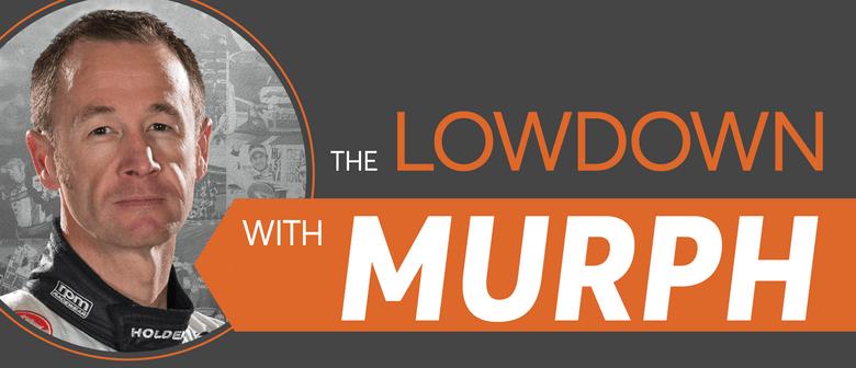 The Lowdown with Murph