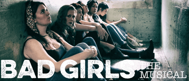 Bad Girls - The Musical, South Island Premiere