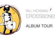 Image for event: Bill Hickman – Crossbones Tour