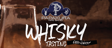 Papakura Pipe Band's Whisky Tasting