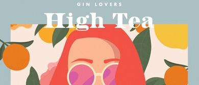 Gin Lovers High Tea