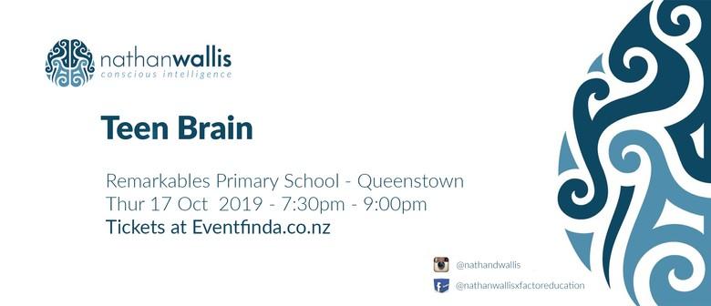 The Teen Brain - Queenstown