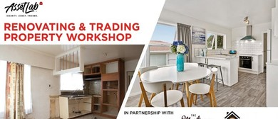 Trading Places: Property Trading & Renovating Workshop