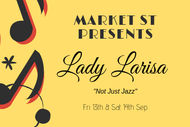 Image for event: Market St Presents Lady Larisa