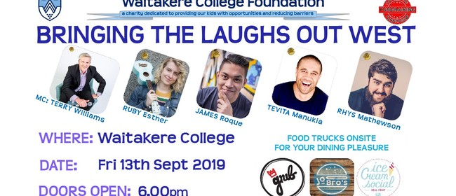 Waitakere College Foundation Bringing the Laughs Out West!