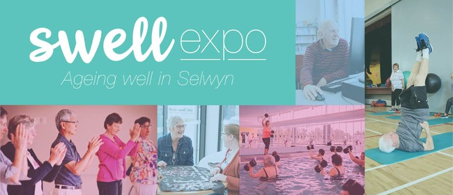 Swell Expo - Aging Well in Selwyn