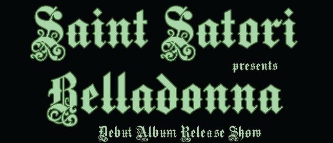 Saint Satori - Belladonna Debut Album Release Show