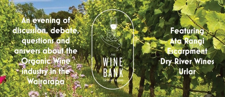 Organic Wine in the Wairarapa