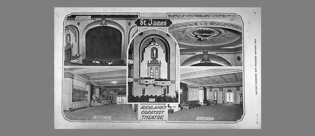 Auckland Heritage Festival: The St James Theatre