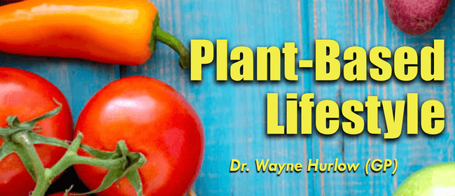 Plant-Based Lifestyle - Workshop
