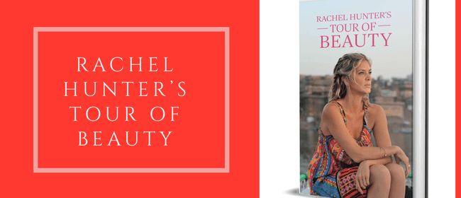 Rachel Hunter's Beauty of Soul Whangarei