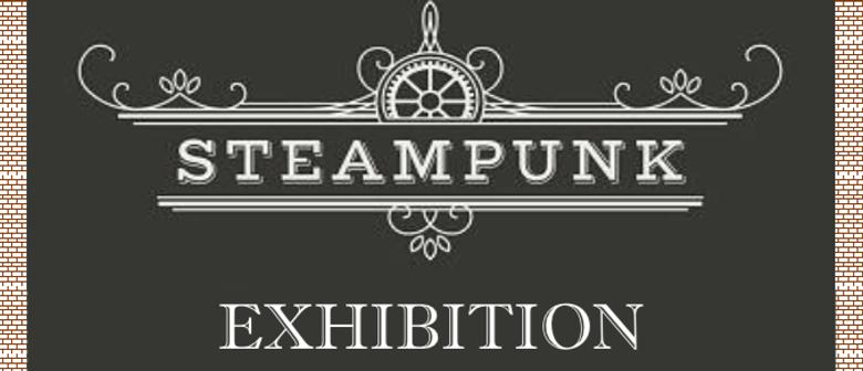Steampunk Art Exhibition