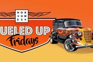 NorthWest Fueled Up Fridays