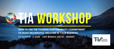 TIA Tourism Workshop - Wanaka