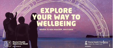 Explore Your Way to Wellbeing - Mindfulness Workshop