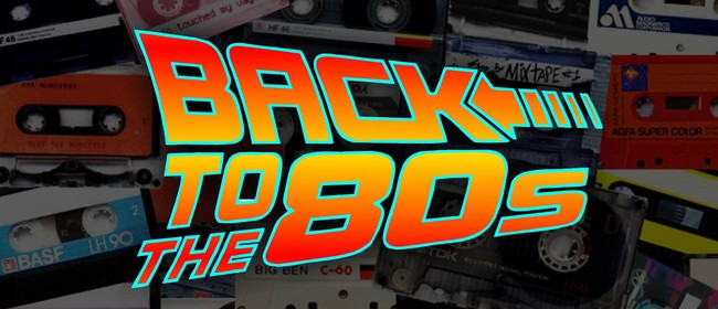 Back to The 80s : Retro Music Night