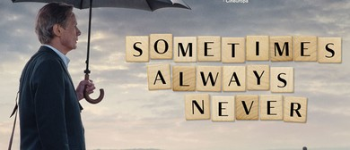 Sometimes, Always, Never