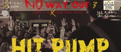 Hit Pump - No Way Out